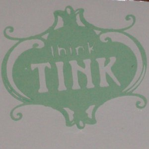 """2"""" Tinker Bell """"Think Tink"""" saying"""