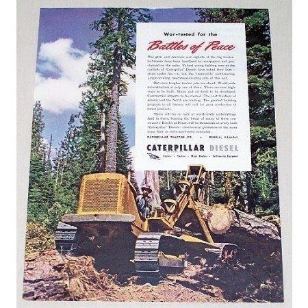 1945 Caterpillar Diesel Bulldozer Color Print Ad - Battles Of Peace