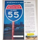 1958 Caterpillar Road Equipment Illinois I-55 Road Sign Color Print Ad
