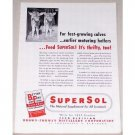 1951 SuperSol Feed Supplement Color Print Ad