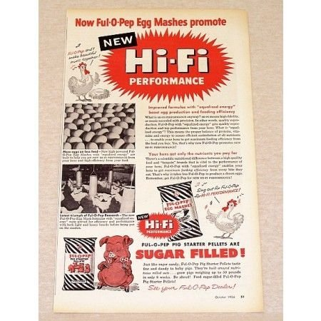 1956 Ful-O-Pep Mashes Hi-Fi Pig Started Pellets Feed Chicken Pig Art Ad