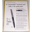 1961 Parker 45 Convertible Fountain Pen Color Print Ad
