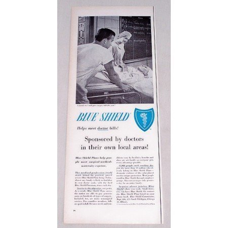 1956 Blue Shield Medical Care Print Ad - Helps Meet Bills