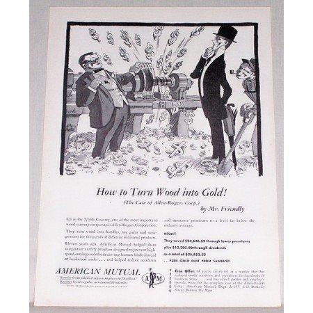 1953 American Mutual Insurance Art Print Ad - Turn Wood Into Gold