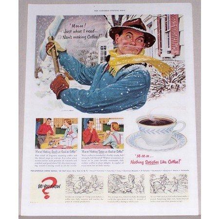1951 Nothing Satisfies Like Coffee Winter Art Color Print Ad