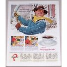 1951 Nothing Satisfies Like Coffee Winter Art Color Print Ad
