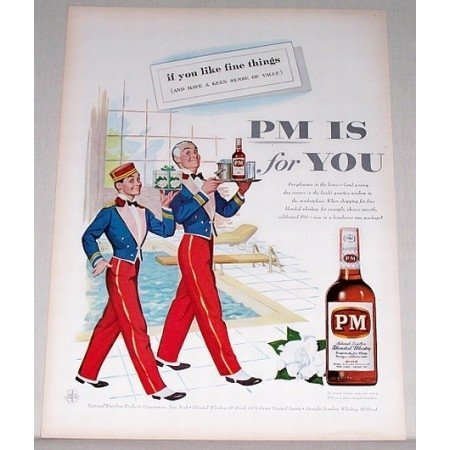 1955 PM Blended Whiskey Color Art Print Ad - PM Is For You