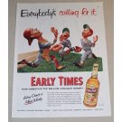 1954 Early Times Whiskey Baseball Art Color Print Ad - Everybody's Calling For It