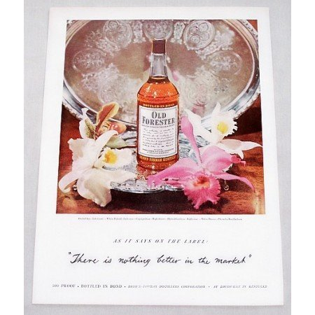 1949 Old Forester Whiskey Color Print Ad - Nothing Better