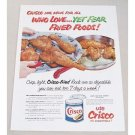 1953 Crisco Shortening Color Print Ad - Who Love Yet Fear Fried Foods!