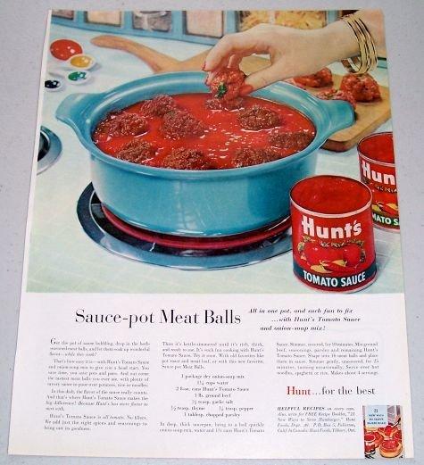 1960 Hunt's Tomato Sauce Sauce Pot Meat Balls Recipe Color Print Ad