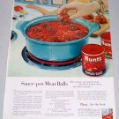 1960 Hunt's Tomato Sauce Sauce Pot Meat Balls Recipe Color Print Ad