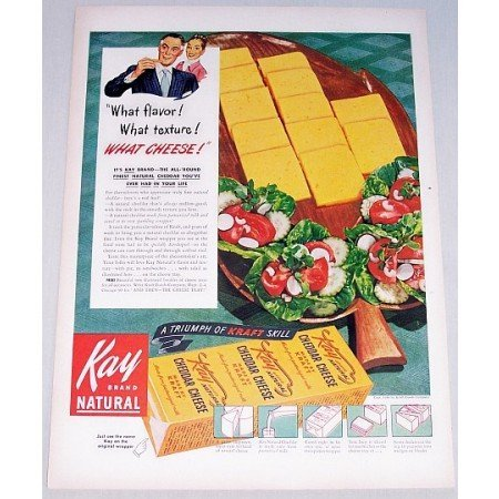1948 Kay Natural Chedder Cheese Color Print Ad - What Cheese!
