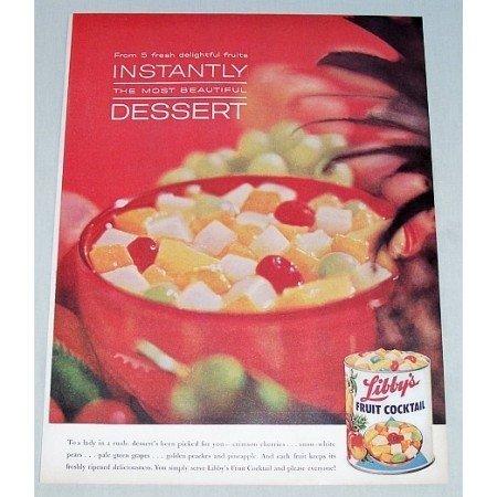 1962 Libby's Fruit Cocktail Color Print Ad - Instantly Desser