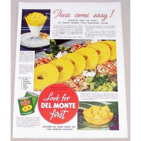 1939 Del Monte Sliced Pineapple Color Print Ad - These Come Easy!