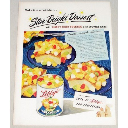1947 Libby's Fruit Cocktail Star Bright Dessert Color Print Ad