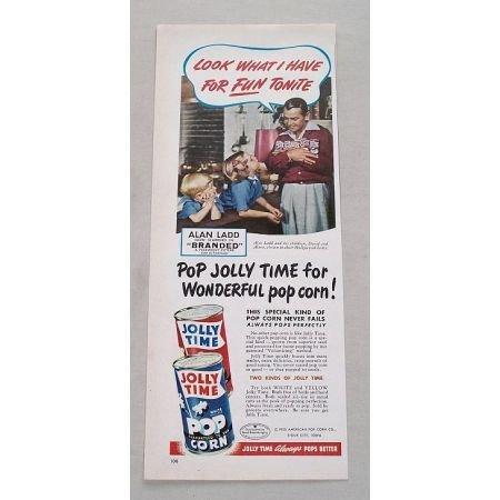 1950 Jolly Time Popcorn Color Print Ad Celebrity Alan Ladd
