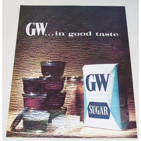 1962 GW Granulated Sugar Color Print Ad - Good Taste