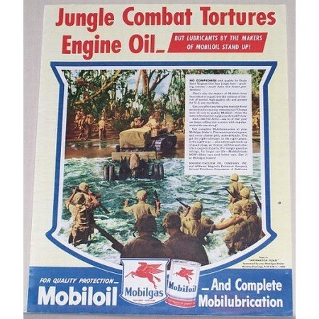 1945 Mobil Oil Gas Jungle Combat Wartime Vintage Color Print Ad