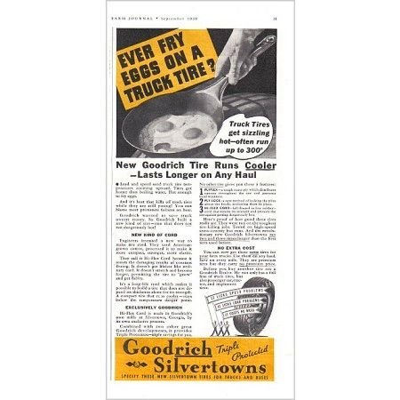 1938 Goodrich Silvertown Tires Vintage Ad - Ever Fry An Egg On Tire
