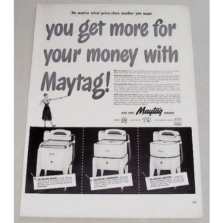 1948 Maytag Wringer Washer Vintage Print Ad - Get More For Your Money