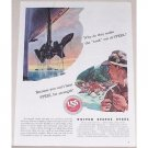 1945 United States Steel Color Fly Fishing Art Color Print Ad