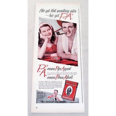 1947 Prince Albert Pipe Tobacco Color Print Ad - He's Got P.A.