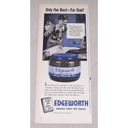 1946 Edgeworth Pipe Tobacco Vintage Print Ad - Only The Best For Dad