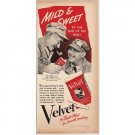 1940 Velvet Pipe Tobacco Color Print Ad - End Of The Run