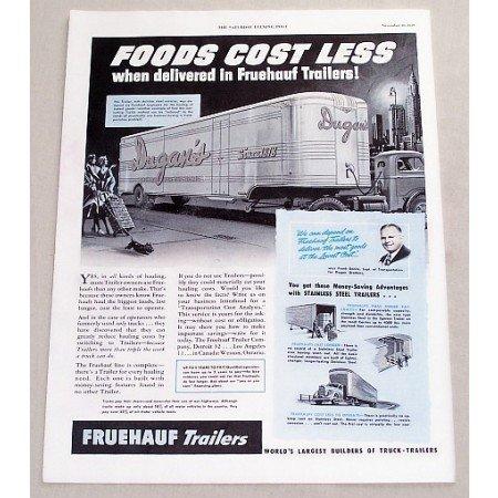 1949 Fruehauf Truck Trailers Ad - Foods Cost Less