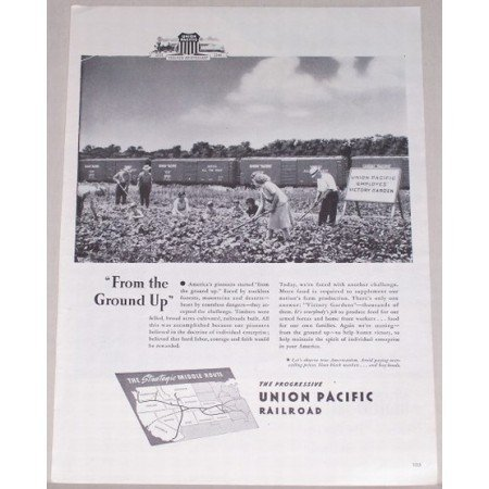 1944 Union Pacific Railroad Vintage Print Ad - From The Ground Up