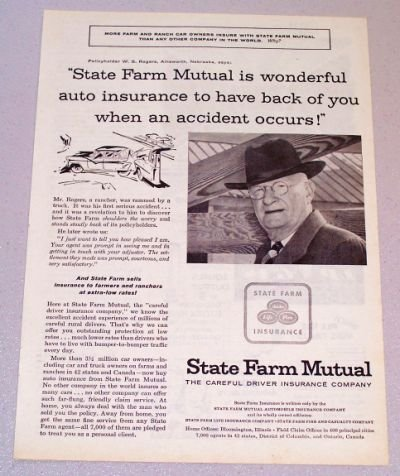 1956 STATE FARM Mutual Insurance Print Ad W.S. Rogers Ainsworth Nebraska