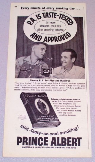 1956 PRINCE ALBERT Pipe Tobacco Print Ad Eulos Naylor Winn Sowell
