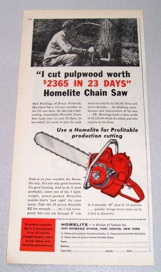 1956 HOMELITE EZ Chain Saw Print Ad Earl Rawlings Prince Frederick Maryland