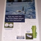 1995 Top Flite Magna Golf Balls Color Print Ad