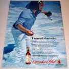 1967 Canadian Club Whiskey Color Print Ad I Married A Bartender