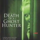 Death.Of.A.Ghost.Hunter.2009