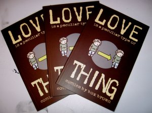 Love is a Peculiar Type of Thing Signed and Defaced