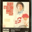 Gilbert o'Sullivan - Himself 8-track tape