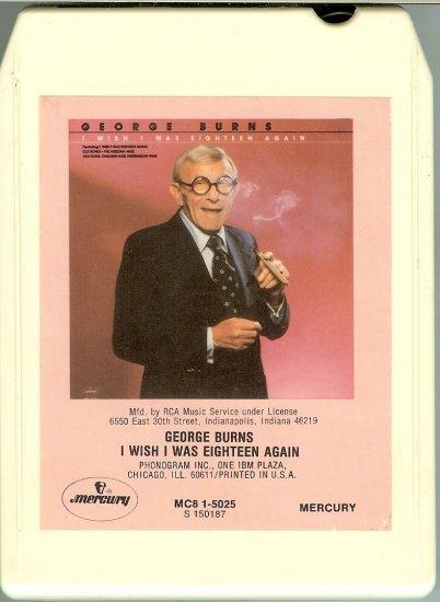 George Burns -  I Wish I Was 18 Again 1980 RCA MERCURY 8-track tape