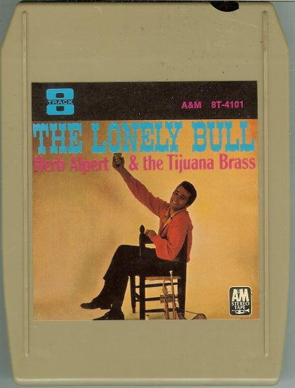 Herb Alpert & The Tijuana Brass - The Lonely Bull 8-track tape