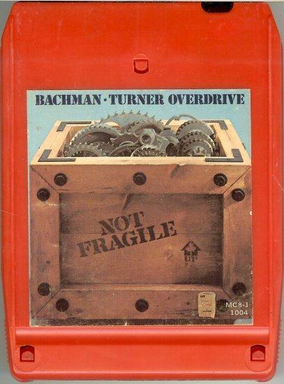 Bachman-Turner Overdrive - Not Fragile 1974 MERCURY 8-track tape