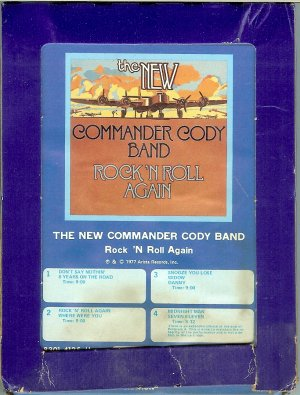 The New Commander Cody Band - Rock 'n Roll Again 1977 GRT ARISTA 8-track tape