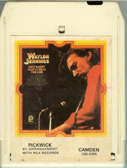 Waylon Jennings - Only Daddy That'll Walk The Line 8-track tape