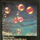 Deep Purple - Who Do We Think We Are! 8-track tape