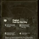 Foghat - Fool For The City  8-track tape