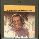 Andy Williams - The Other Side Of Me  8-track tape