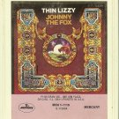 Thin Lizzy - Johnny The Fox  8-track tape