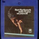 Burt Bacharach - Make It Easy On Yourself 1970 A&M Quadraphonic 8-track tape
