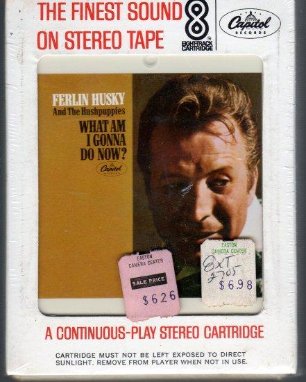 Ferlin Husky - What Am I Gonna Do Now ( Sealed ) 8-track tape